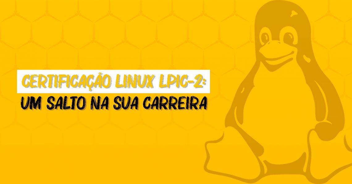 certificação Linux LPIC-2